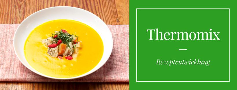 Rezepte Entwicklung für Marken und Lebensmittel, Küchengeräte und Foodhersteller. Info und Referenz Thermomix Rezeptentwickler